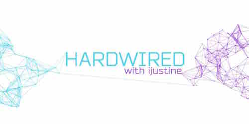 Hardwired with iJustine