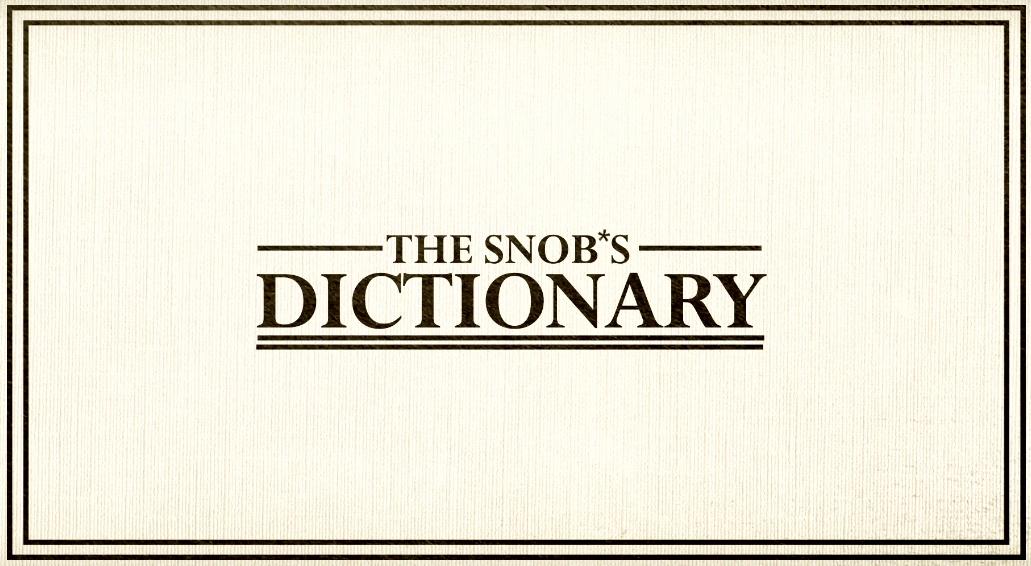 Snob's Dictionary